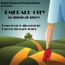 Emerald City: A Musical Play