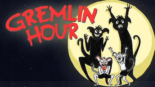 poster of Gremlin Hour Illustration by Mirka Loiselle Graphic Design by Christo Graham