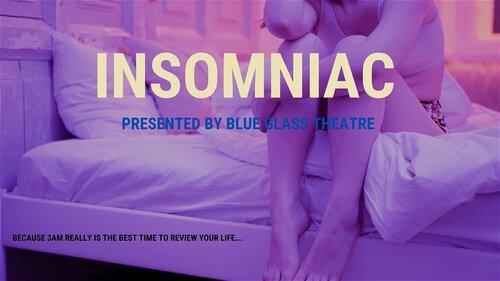 Poster for Insomniac from the 2021 Toronto Fringe Festival